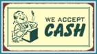 cash accepted